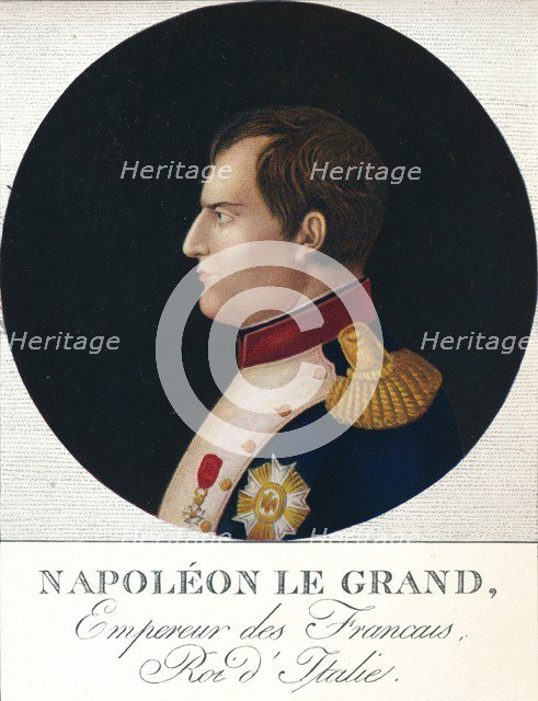 'Napoleon Bonaparte, Emperor of the French, King of Italy',  c19th century (1912). Artist: Unknown.
