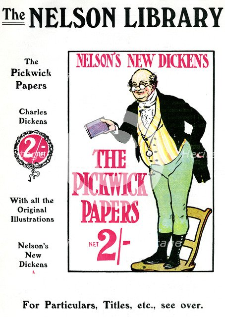 Advertisment for The Pickwick Papers by Charles Dickens, sold by the Nelson Library, 1912. Artist: Unknown