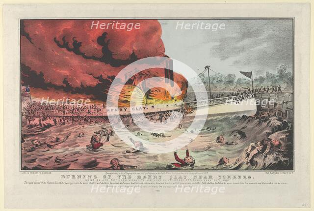 Burning of the Henry Clay Near Yonkers-While on Her Trip From Albany to New York on Wednes..., 1852. Creator: Nathaniel Currier.