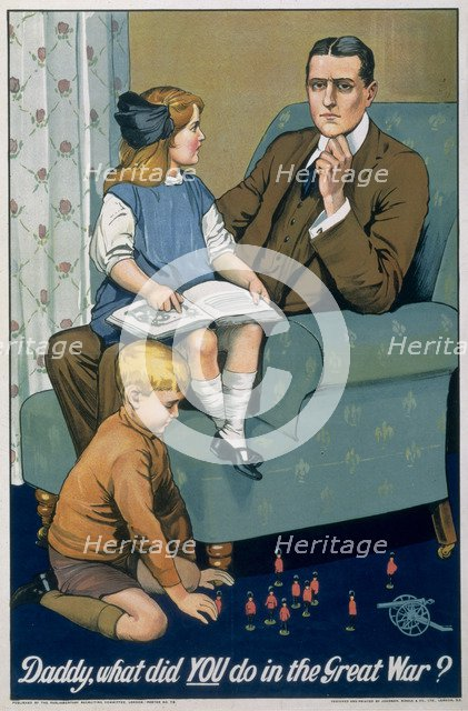 'Daddy, What did you do in the Great War?', British recruitment poster, c1940. Artist: Johnson, Riddle & Co